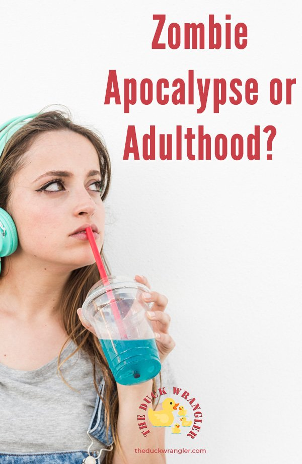 Is your child more prepared for the Zombie Apocalypse or Adulthood? How to find out and what to do about it.