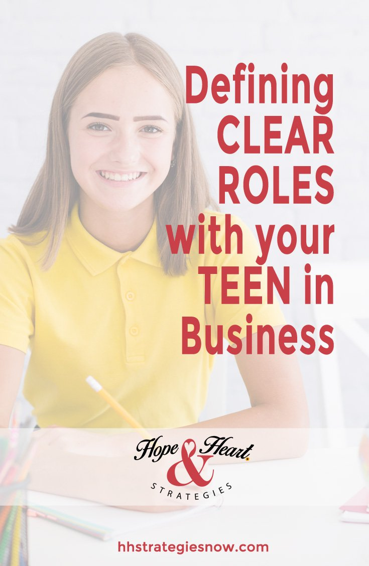 Define Clear Roles for your Teen in Business
